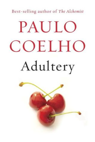 Book Spotlight: Adultery by Paulo Coelho