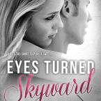 Release Day Launch and Giveaway: Eyes Turned Skyward by Rebecca Yarros