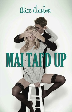 Review: Mai Tai'd Up (Cocktail #4) by Alice Clayton
