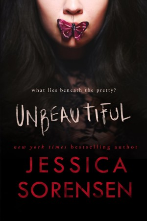 Release Day Launch and Giveaway: Unbeautiful (Unbeautiful, #1) by Jessica Sorensen