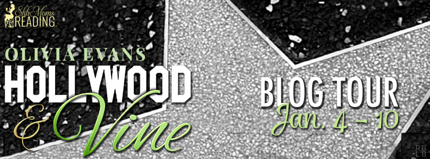 Blog Tour and Giveaway: Hollywood & Vine by Olivia Evans