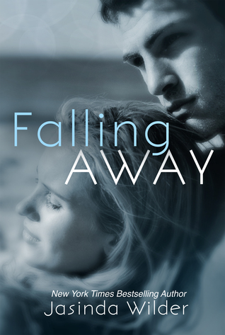 Review: Falling Away (Falling #4) by Jasinda Wilder