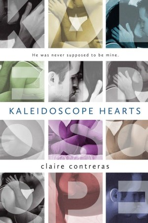 Release Day Blitz and Giveaway: Kaleidoscope Hearts by Claire Contreras