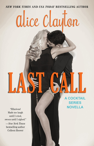 Review: Last Call (Cocktail #4.5) by Alice Clayton