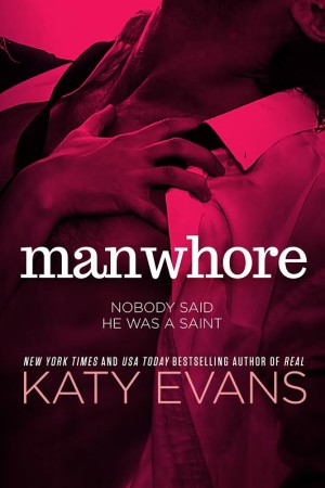 Cover Reveal: Manwhore (Manwhore Series, #1) by Katy Evans