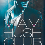 Release Day Blitz and Giveaway: Miami Hush Club: Episode 2 (Miami Hush Club #2) by Michelle Warren