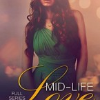 Release Day Blitz: Mid Life Love: Complete Series Boxed Set (Books 1 & 2 ) by Whitney G