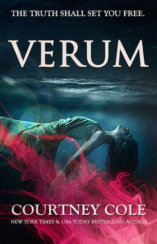 Release Day Blitz and Review: Verum (The Nocte Trilogy #2) by Courtney Cole