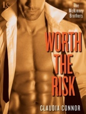Feature Friday and Giveaway: Worth the Risk (The McKinney Brothers #2) by Claudia Connor