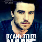 Cover Reveal: By Any Other Name (Forbidden Series Book #1) by J.M. Darhower