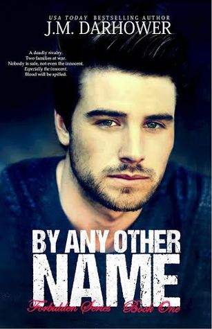 Review: By Any Other Name (Forbidden #1) by J.M. Darhower