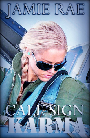 Teaser Thursday Exclusive and Giveaway: Call Sign Karma by Jamie Rae