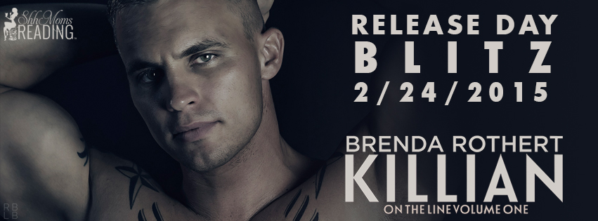 Release Day Blitz and Giveaway: Killian (On the Line #1) by Brenda Rothert