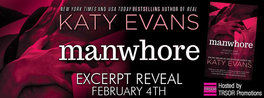 Excerpt Reveal: Manwhore (Manwhore #1) by Katy Evans