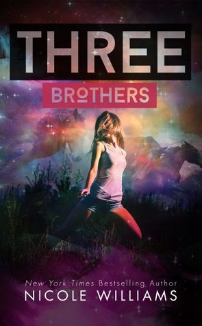Review: Three Brothers by Nicole Williams