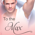 Review: To the Max (Bowen #3) by Elle Aycart