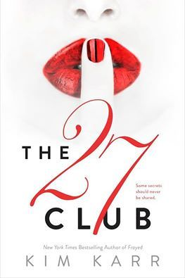 Release Day Book Promo and Giveaway: The 27 Club by Kim Karr