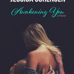 Release Day Launch and Giveaway: Awakening You (Unraveling You #3) by Jessica Sorensen