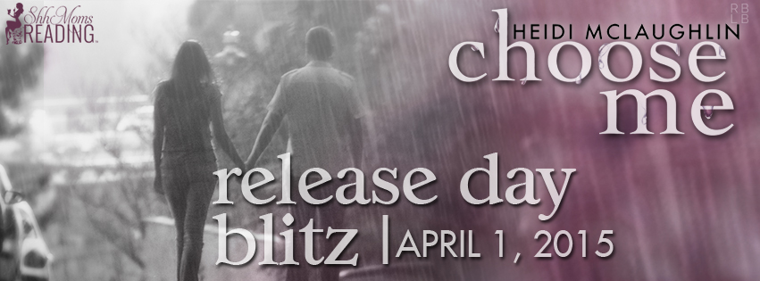 Release Day Blitz: Choose Me (The Archer Brothers #2) by Heidi McLaughlin