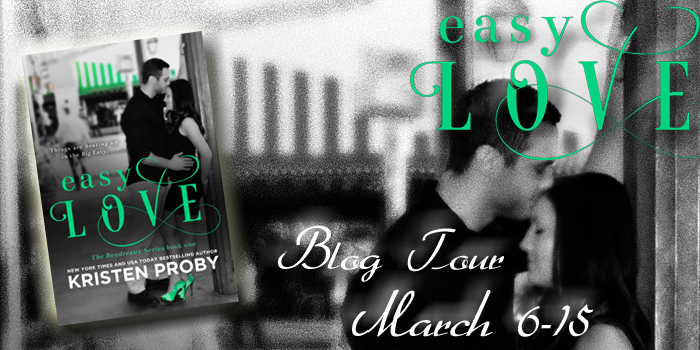 Blog Tour and Giveaway: Easy Love (Boudreaux #1) by Kristen Proby