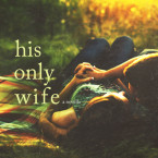 Blog Tour Review: His Only Wife (The Compound #1.5) by Melissa Brown