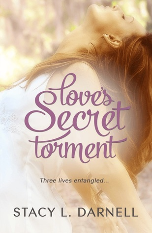 Feature Friday and Giveaway: Love's Secret Torment by Stacy L. Darnell