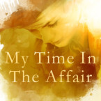 Waiting on Wednesday and ARC Giveaway: My Time in the Affair by Stylo Fantome