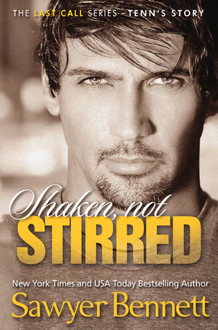 Review: Shaken, Not Stirred (Last Call #5) by Sawyer Bennett