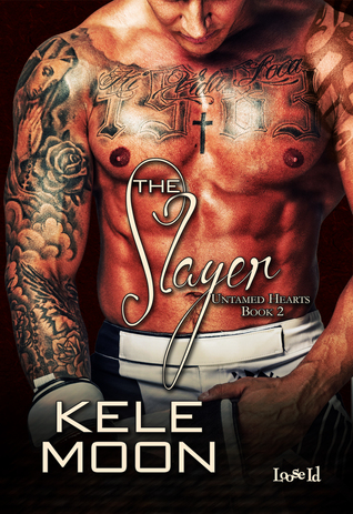 Review: The Slayer (Untamed Hearts #2) by Kele Moon