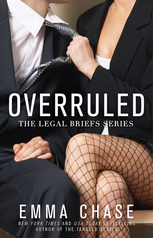 Release Day Review: Overruled (The Legal Briefs #1) by Emma Chase