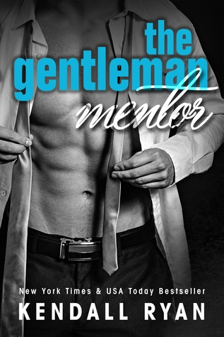 Feature Friday Exclusive and Giveaway: The Gentleman Mentor by Kendall
