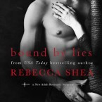 Cover Reveal: Bound by Lies (Bound and Broken #2) by Rebecca Shea