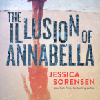 Release Day Blitz and Giveaway: The Illusion of Annabella by Jessica Sorensen