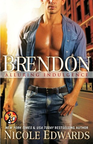 Review: Brendon (Alluring Indulgence #8) by Nicole Edwards