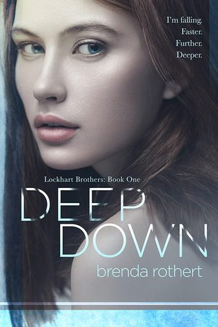 Review and Giveaway: Deep Down (Lockhart Brothers #1) by Brenda Rothert