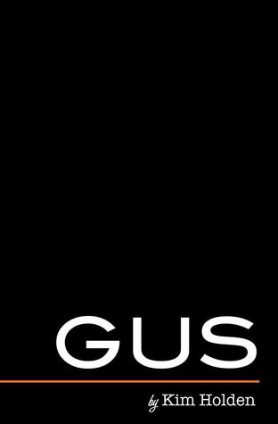 Review: Gus (Bright Side #2) by Kim Holden
