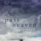 Review: Past Heaven by Laura Ward