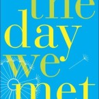Review: The Day We Met by Rowan Coleman