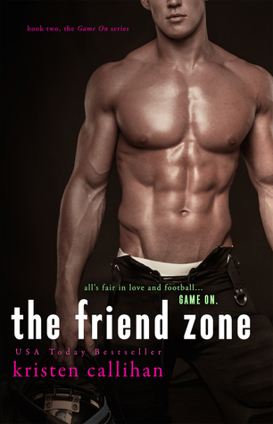 Release Day Review: The Friend Zone (Game On #2) by Kristen Callihan