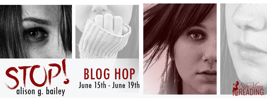 Alison G. Bailey's Chapter Reveal Blog Hop and ARC Giveaway for STOP!