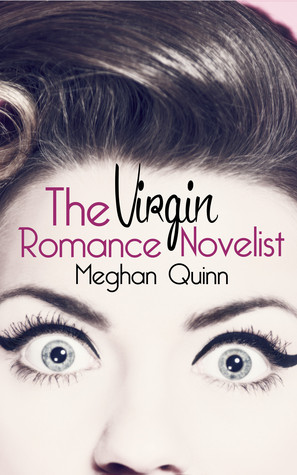 A Quick Fun Read: The Virgin Romance Novelist by Meghan Quinn
