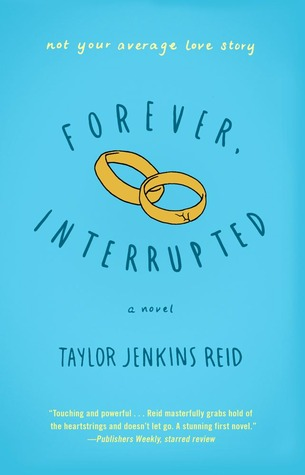 Review: Forever, Interrupted by Taylor Jenkins Reid