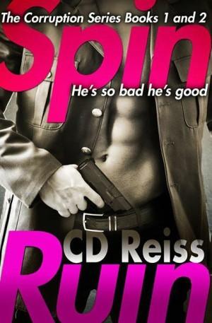 C.D. Reiss' Spin & Ruin Box Set Release Blitz
