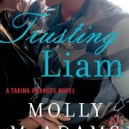 Review: Trusting Liam (Taking Chances #2) by Molly McAdams