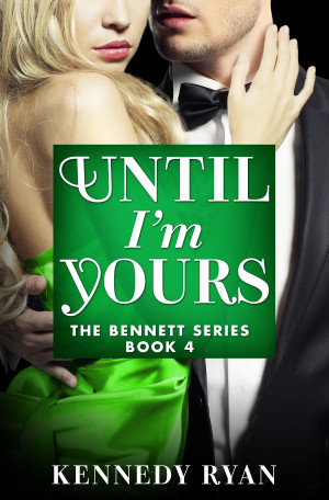Cover Reveal and Giveaway: Until I'm Yours by Kennedy Ryan