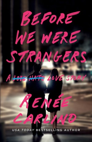 Pre-Order Before We Were Strangers by Renee Carlino