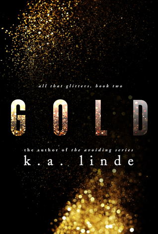 Release Week Event: Gold (All that Glitters #2) by K.A. Linde