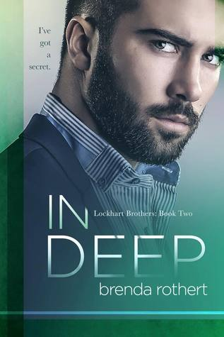 Review: In Deep (Lockhart Brothers #2) by Brenda Rothert
