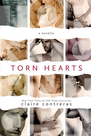 Cover Reveal and Release Day Blitz: Torn Hearts (Hearts #1.5) by Claire Contreras