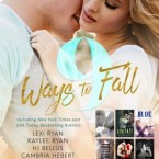 Release Day Blitz and Blitz: 9 Ways to Fall: An Exclusive Collection of NINE Red-Hot Romances by bestselling authors, featuring Alpha Males, Fighters, Rock-Stars, Movie Stars, Sexy Bad Boys and more by Lexi Ryan, Kaylee Ryan, H.J. Bellus, Cambria Hebert, Aly Martinez, Erin Noelle, Tessa Teevan, Ilsa Madden-Mills, and Tia Louise